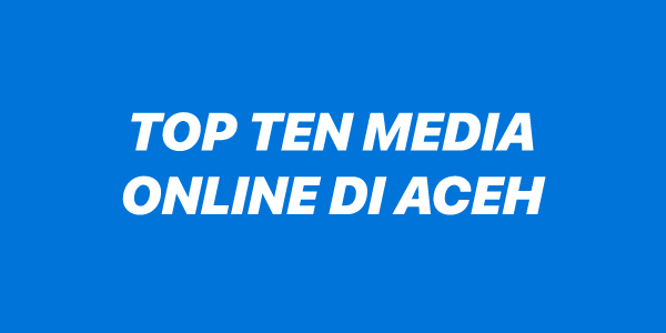 Top Ten Media Online di Aceh